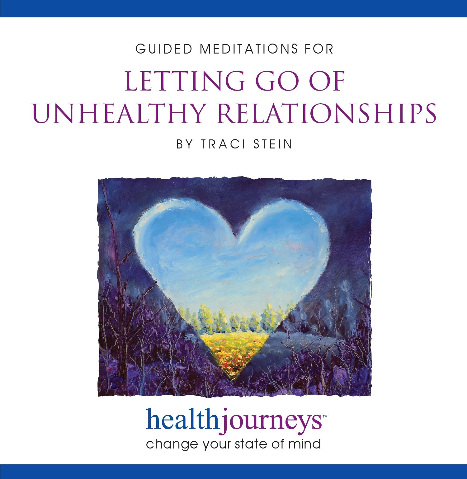 Letting Go of Unhealthy Relationships